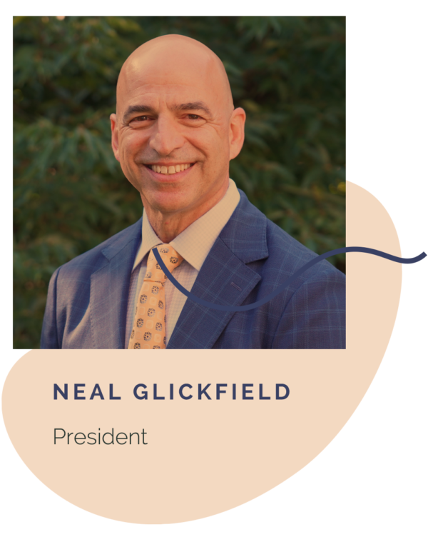 NEAL GLICKFIELD, PRESIDENT